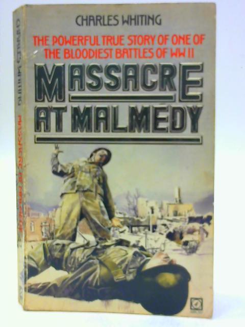 Massacre at Malmedy By Whiting, Charles