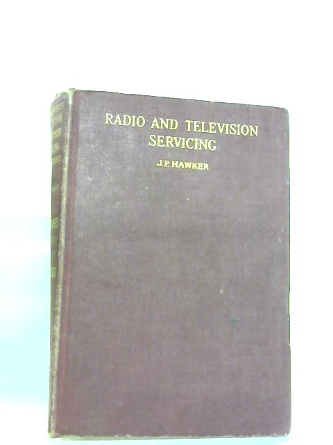 Radio and Television Servicing, Volume III By Edward Molloy