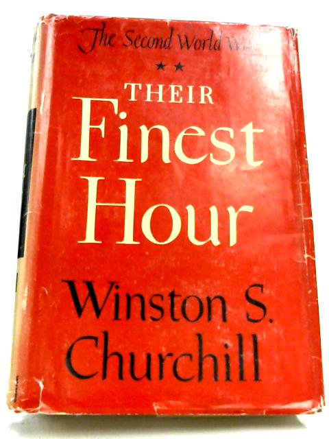 The Second World War: Volume II - Their Finest Hour By Winston S. Churchill