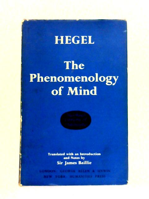 The Phenomenology Of Mind by J.B. Baillie