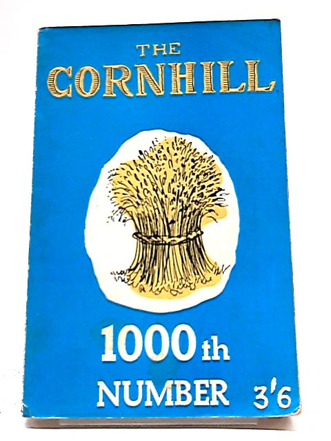 The Cornhill Magazine 1000th Number by Various