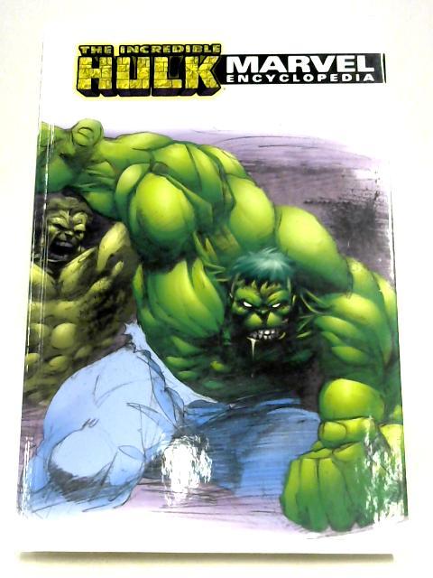 Marvel Encyclopedia: Vol. 3 - The Incredible Hulk by Kit Kiefer