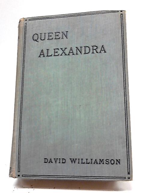 Queen Alexandra By D Williamson
