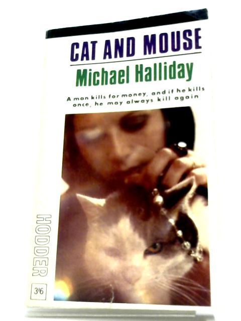 Cat And Mouse by Michael Halliday