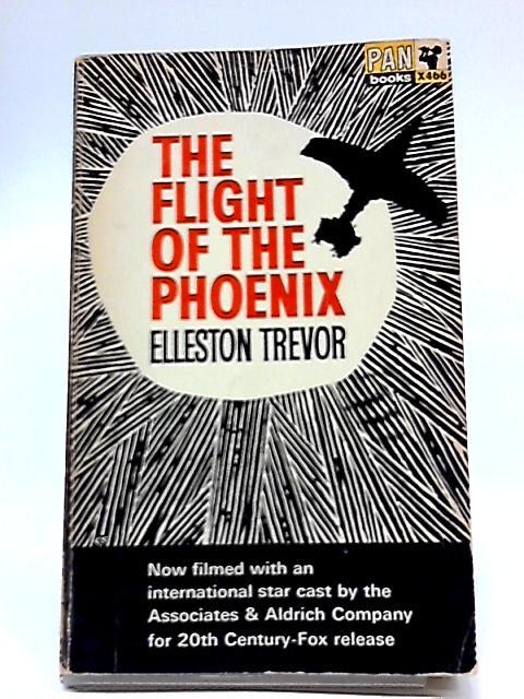 The Flight of The Phoenix by Elleston Trevor