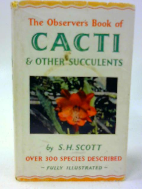 Observer's Book of Cacti and Other Succulents (Observer's Pocket) by Scott, Stanley Henderson