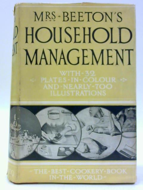 Mrs Beeton's Household Management - A Complete Cookery Book by Various