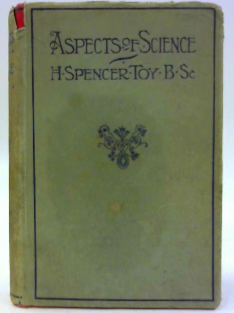 Aspects of Science by H. Spencer Toy