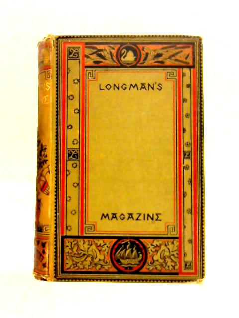 Longman's Magazine XII: May to October 1888 by Various