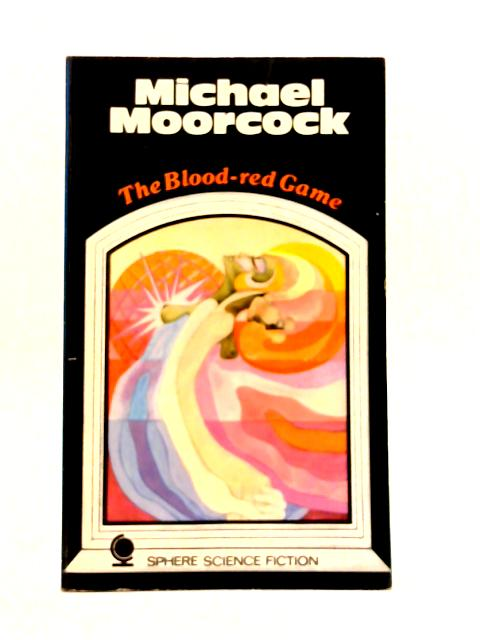 Blood Red Game by Michael Moorcock
