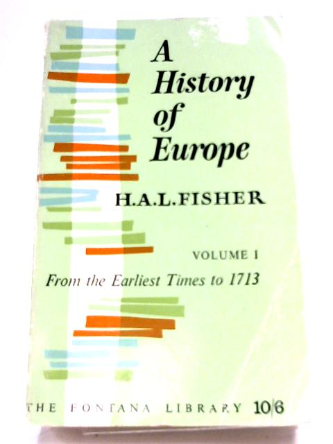 A History Of Europe: Volume I by H. A. L. Fisher