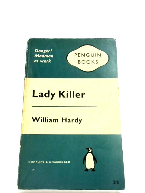 Lady Killer by William Hardy