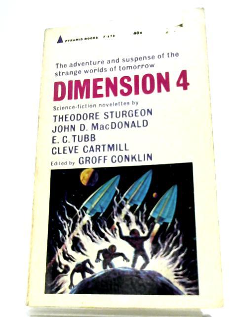 Dimension 4 by Groff Conklin (Editor)