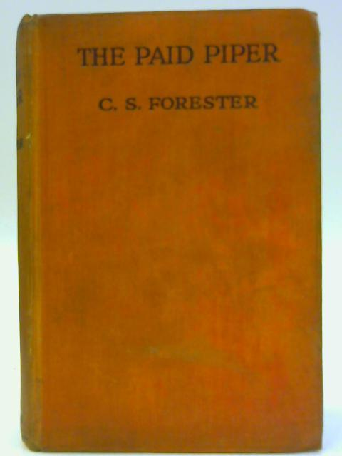 The Paid Piper by C.S. Forester