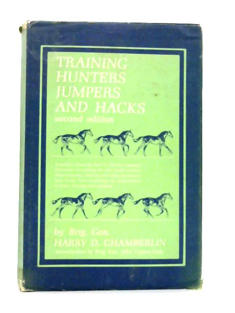 Training Hunters, Jumpers, and Hacks By H.D. Chamberlin