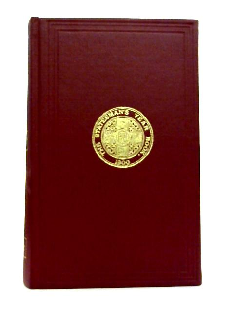 The Statesmans's Year- Book 1900 By J.S. Keltie (ed)