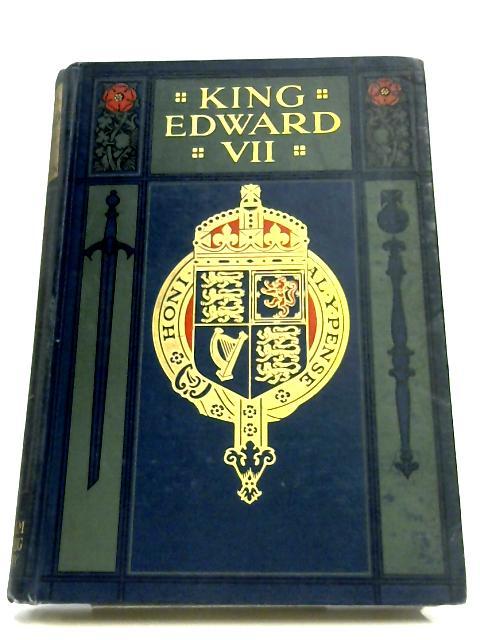 King Edward VII: Volume IV By Edgar Sanderson