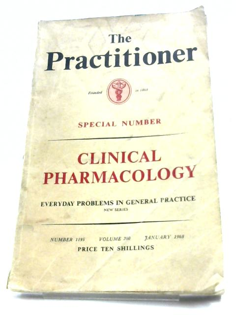 The Practitioner: Clinical Pharmacology By W. Thomson (Ed.)