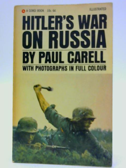 Hitler's War on Russia (Corgi books) by Carell, Paul