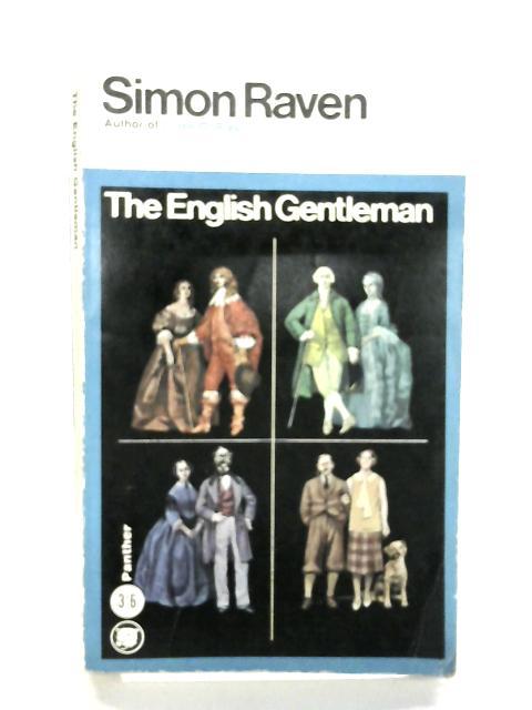 The English Gentleman by Raven, Simon