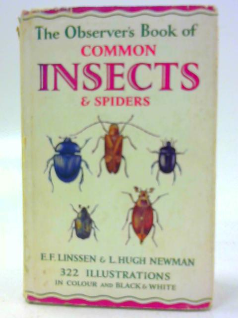 The Observer's Book of Common Insects & Spiders by E. F. Linssen & L. H Newman