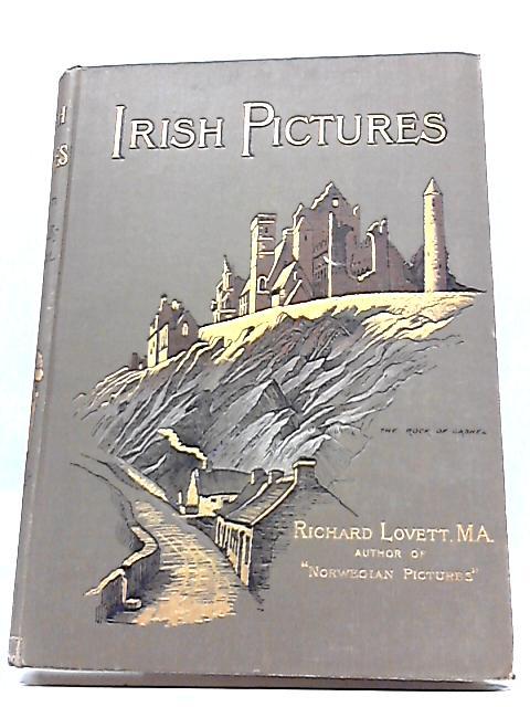 Irish pictures by Richard Lovett