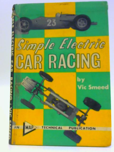 Simple Electric Car Racing by Smeed, Vic