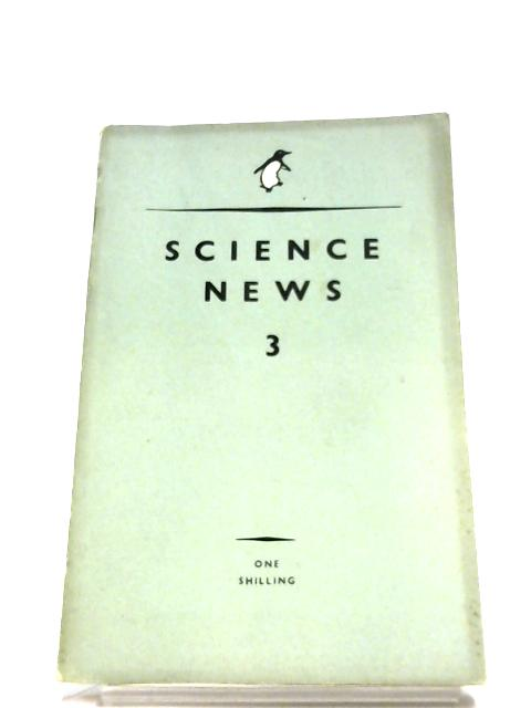 Science News 3 by John Enogat (Editor)