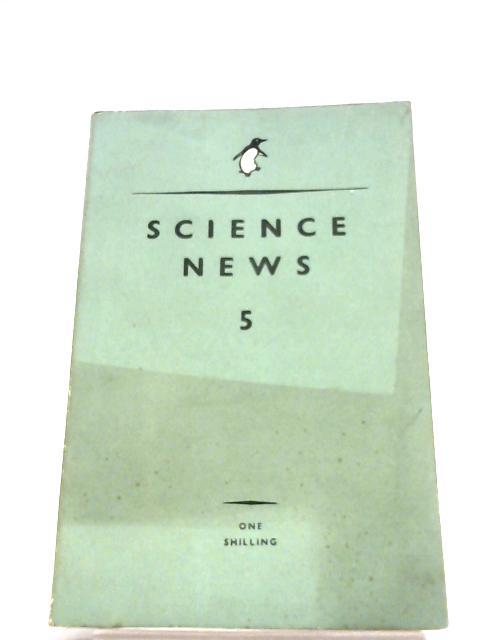 Science News 5 by John Enogat (Editor)