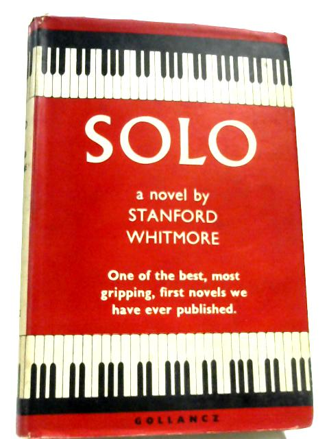 Solo By Stanford Whitmore