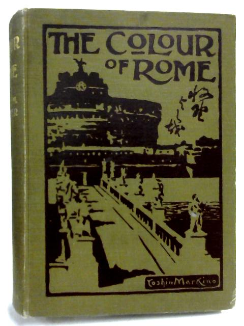 The Colour Of Rome by Olave Muriel Potter