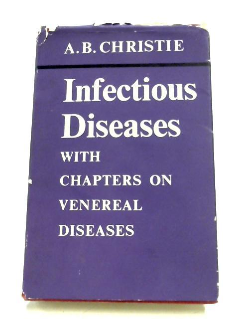 Infectious Diseases By A. B. Christie