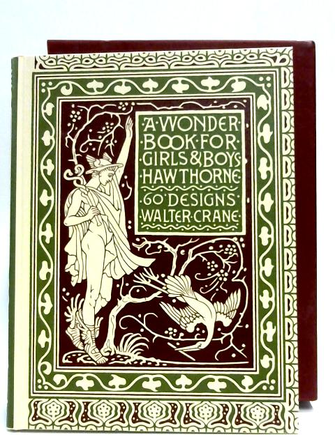 Wonder Book For Girls & Boys by Nathaniel Hawthorne