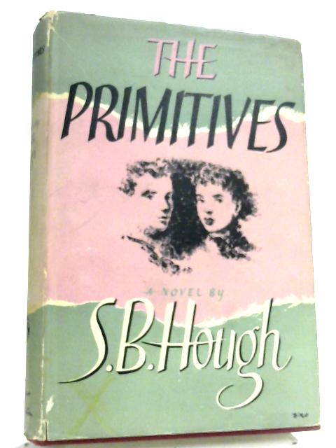 The Primitives by Stanley Bennett Hough