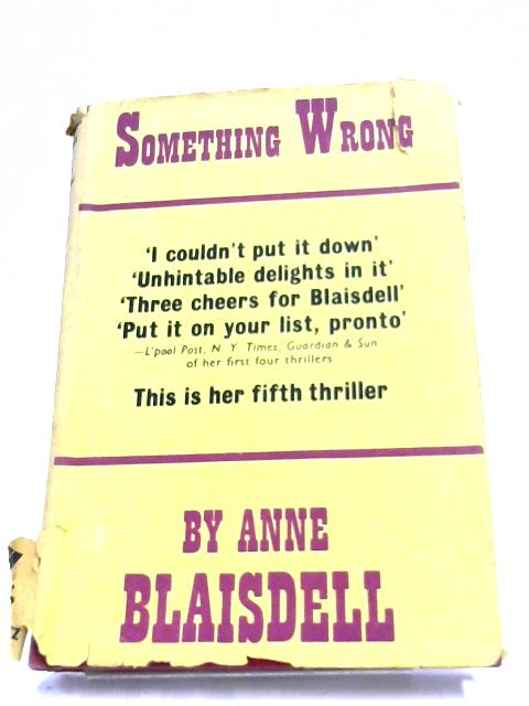 Something Wrong By Anne Blaisdell