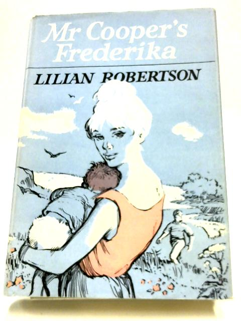 Mr. Cooper's Fredericka by Lilian Robertson