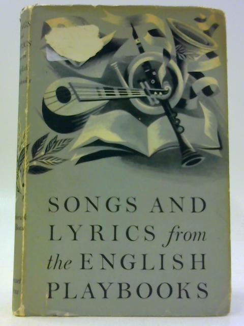 Songs and Lyrics from the English Playbooks by Ed By Frederick S. Boas