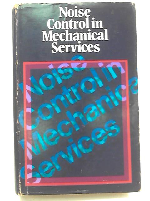 Noise Control in Mechanical Services by Various