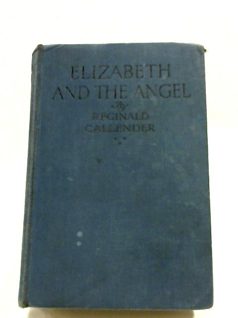 Elizabeth And The Angel by Reginald Callender