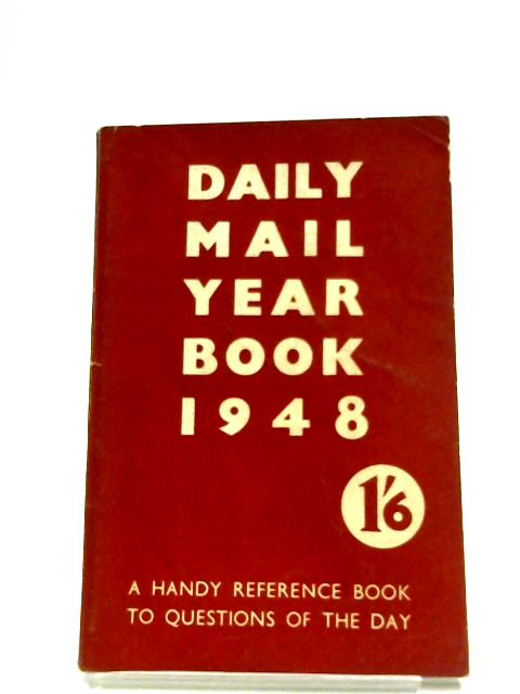 Daily Mail Year Book 1948 By David Williamson (Editor)
