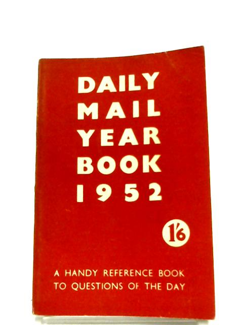 Daily Mail Year Book 1952 By David Williamson (Editor)