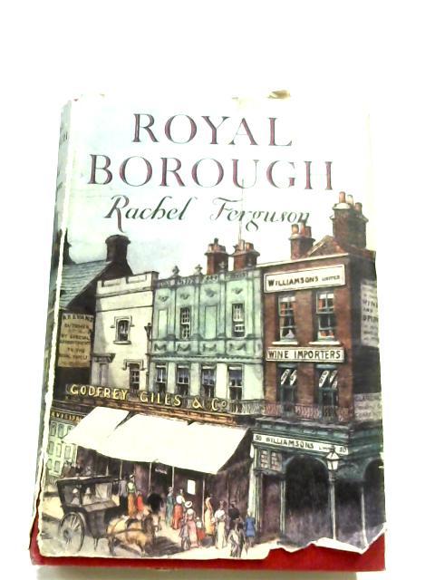 Royal Borough by Rachel Ferguson