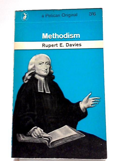 Methodism (Pelican Books) By Rupert E Davies