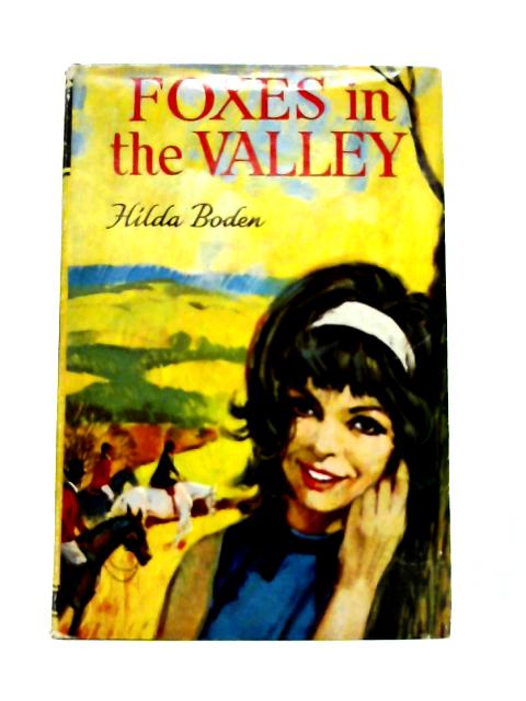 Foxes in the Valley By Hilda Boden