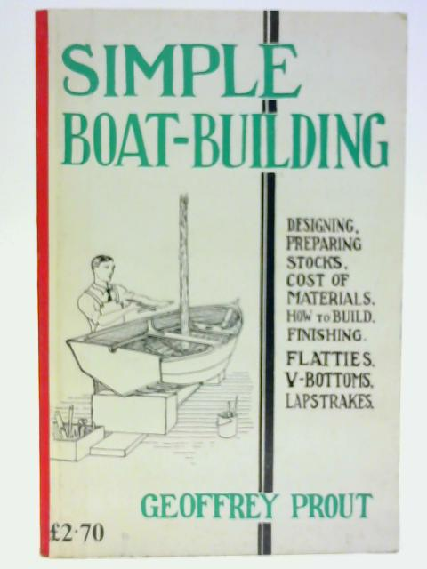 Simple Boat Building By Prout, Geoffrey