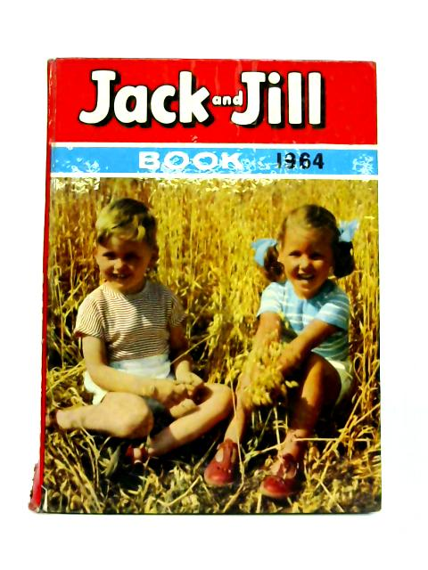 Jack and Jill Book 1964 By Anon