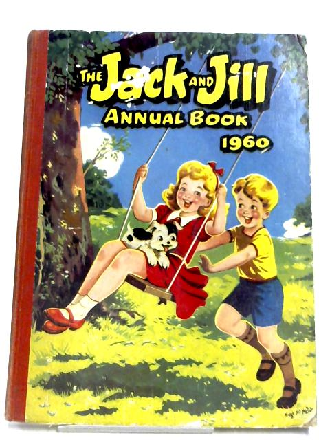 The Jack And Jill Book 1960 By Anon