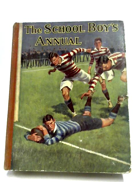The Schoolboy's Annual By J. B. Knowlton (Ed.)