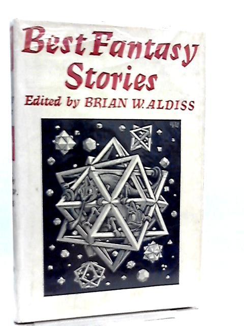 Best Fantasy Stories by Brian W. Aldiss