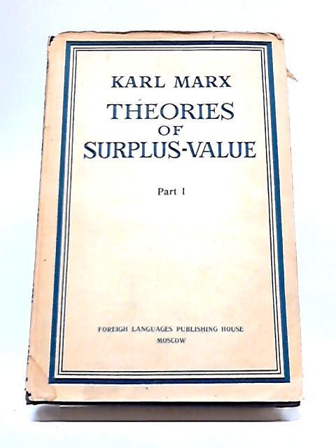Theories of Surplus-Value By Karl Marx